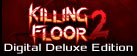 Killing Floor 2 Digital Deluxe Edition