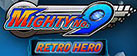 Mighty No. 9 - Retro Hero