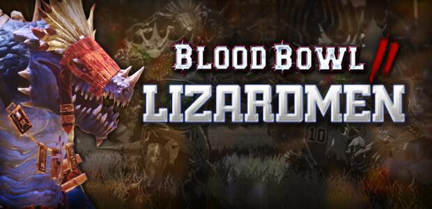 Blood Bowl 2 - Lizardmen DLC - Cover / Packshot