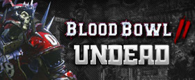 Blood Bowl 2 - Undead DLC