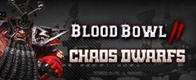Blood Bowl 2 – Chaos Dwarfs DLC