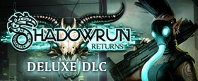Shadowrun Returns Deluxe DLC