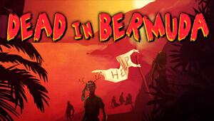 Dead In Bermuda gamesplanet.com