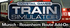 Train Simulator: Munich - Rosenheim Route Add-On