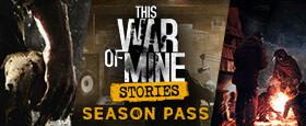 This War of Mine: Stories - Season Pass (GOG)