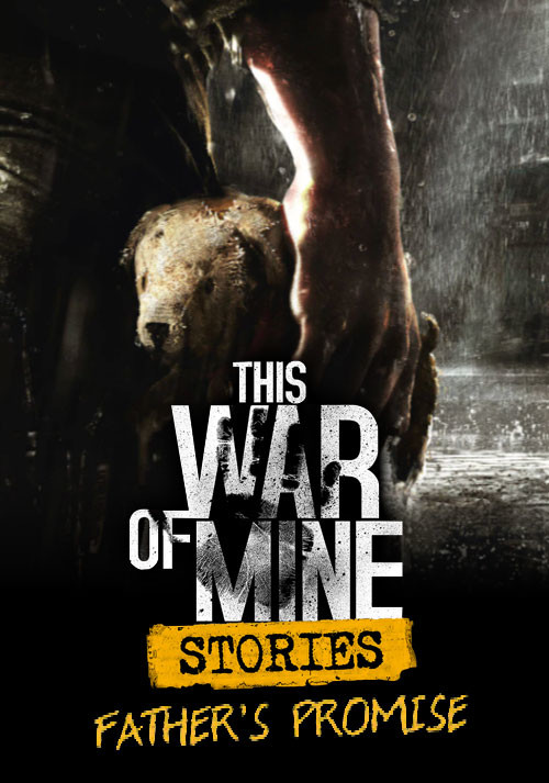 This War of Mine: Stories - Father's Promise (ep.1) (GOG) - Cover / Packshot