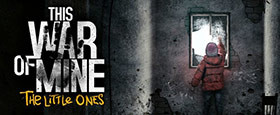This War of Mine: The Little Ones (GOG)