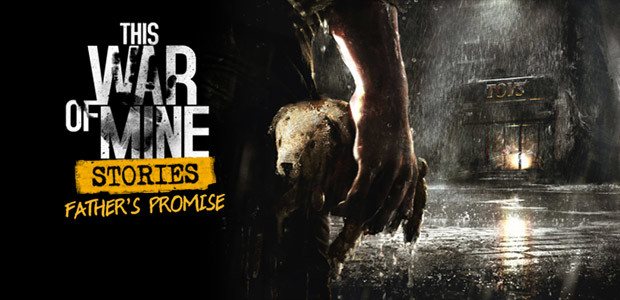 This War of Mine: Stories - Father's Promise (ep.1) - Cover / Packshot