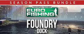 Euro Fishing: Foundry Dock + Season Pass