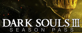 DARK SOULS™ III - Season Pass