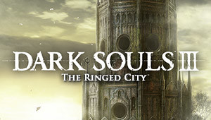 DARK SOULS™ III - The Ringed City