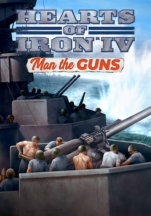 Hearts of Iron IV: Man the Guns - Cover