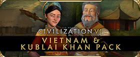Sid Meier's Civilization VI: Vietnam & Kublai Khan Civilization & Scenario Pack