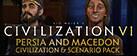 Sid Meier's Civilization VI - Persia and Macedon Civilization & Scenario Pack