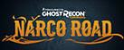 Tom Clancy's Ghost Recon Wildlands - Narco Road