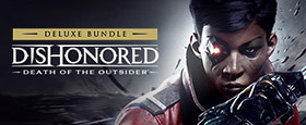 Dishonored: Deluxe Bundle