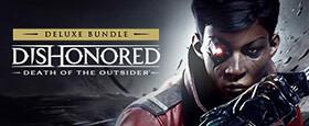 Dishonored: Deluxe Bundle