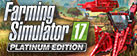 Farming Simulator 17 - Platinum Edition (Giants)