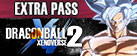 DRAGON BALL Xenoverse 2 - Extra Pass
