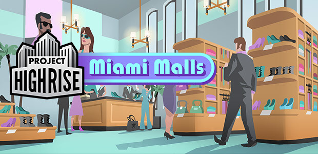Project Highrise: Miami Malls - Cover / Packshot