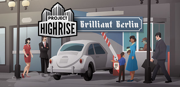 Project Highrise: Brilliant Berlin