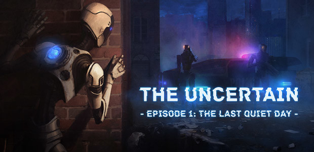 The Uncertain - Episode 1: The Last Quiet Day - Cover / Packshot