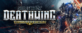 Space Hulk: Deathwing - Enhanced Edition (GOG)
