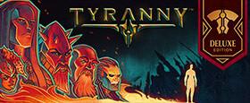 Tyranny - Deluxe Edition