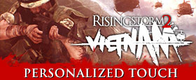 Rising Storm 2: Vietnam - Personalized Touch