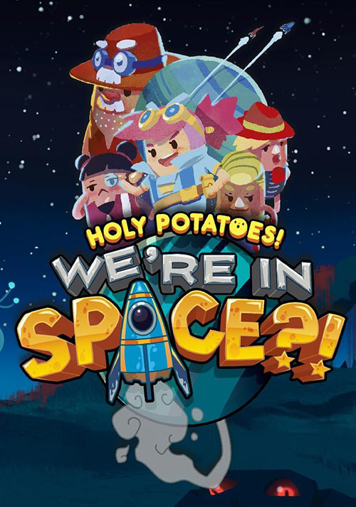 Holy Potatoes! We're in Space?! - Cover