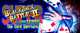 Super Blackjack Battle II Turbo Edition