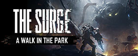 The Surge: A Walk in the Park DLC