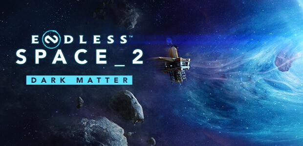Endless Space® 2 - Dark Matter