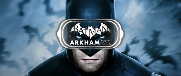 Batman: Arkham VR sort le 25 avril sur PC !