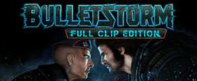 Bulletstorm: Full Clip Edition