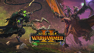Total War: WARHAMMER II - The Twisted & The Twilight