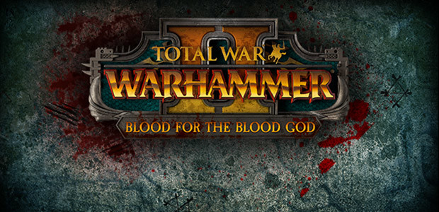 Total War: WARHAMMER II - Blood for the Blood God II - Cover / Packshot