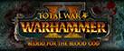 Total War: Warhammer II – Blood for the Blood God II