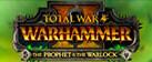 Total War: WARHAMMER II - The Prophet & The Warlock