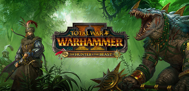 Total War: WARHAMMER II - The Hunter & The Beast