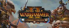Total War: WARHAMMER II - The Warden & The Paunch