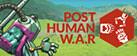 Post Human W.A.R