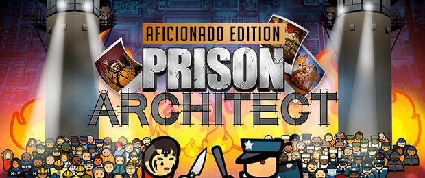 Prison Architect - Aficionado Edition