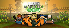 Prison Architect: Going Green