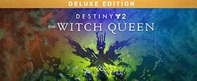 Destiny 2 : La Reine Sorcière Édition Deluxe