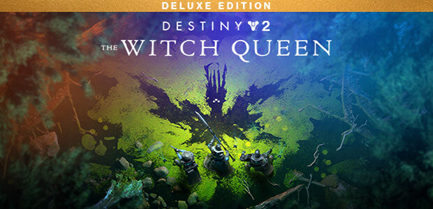 Destiny 2: The Witch Queen Deluxe Edition