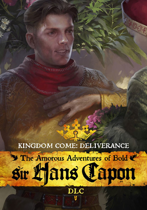 Kingdom Come: Deliverance - The Amorous Adventures of Bold Sir Hans Capon - Cover