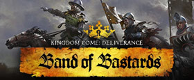 Kingdom Come: Deliverance - Band of Bastards