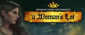 Kingdom Come: Deliverance -  A Woman's Lot