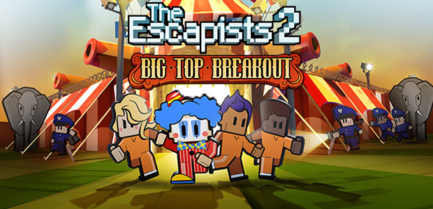 The Escapists 2 - Big Top Breakout - Cover / Packshot